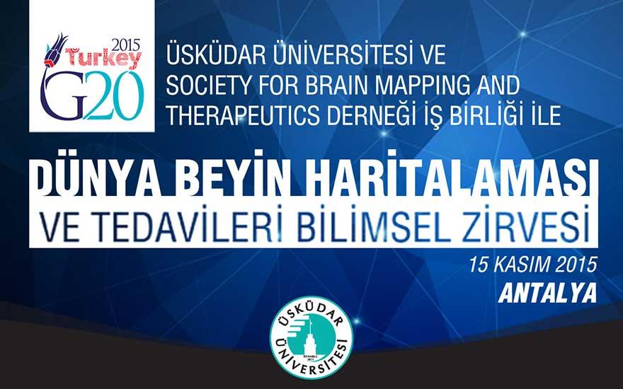 Üsküdar Üniversitesi'nde Beyin Haritalaması ve Tedavileri Bilimsel Zirvesi