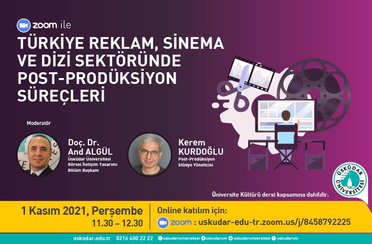 Türkiye Reklam, Sinema ve Dizi Sektöründe Post-Prodüksiyon Süreçleri Görsel Çalışması