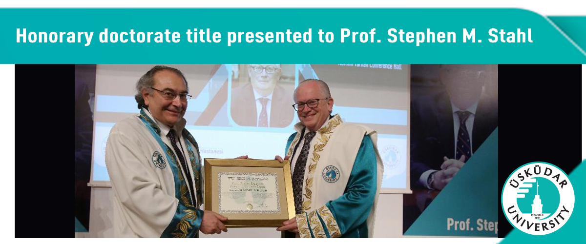 Honorary Doctorate Title Presented to Prof. Stephen Stahl