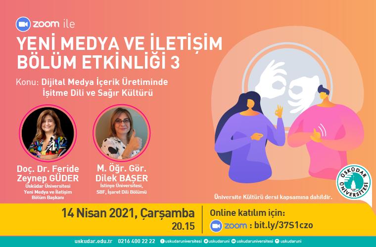 Yeni Medya ve İletişim Bölüm Etkinliği -3: Dijital Medya İçerik Üretiminde İşitme Dili ve Sağır Kültürü